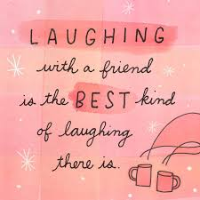 Quotes About Friendship And Laughter Adorable Friendship Quotes We Love This Quote About Friendship And Laughter