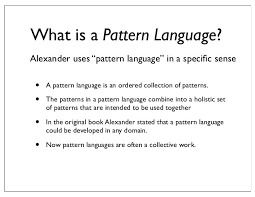 What Is Pattern Cool Pattern Languages An Approach To Holistic Knowledge Representation