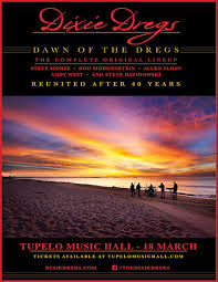 Tickets Dixie Dregs Tupelo Music Hall