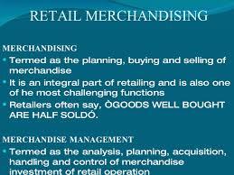 Retail Merchandising Retail Merchandising