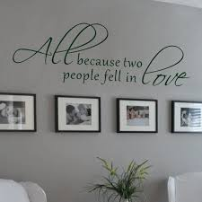 Love Wall Quotes Enchanting All Because Two People Fell in Love Wall Decal Love Words