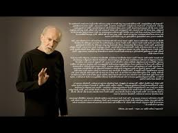 George Carlin Quotes On Love Daily Quotes Of The Life