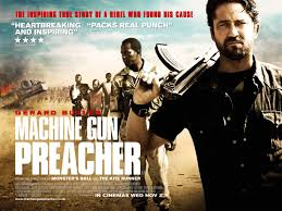 Machine Gun Preacher Hollywood Film Review Johnson Thomas Rating