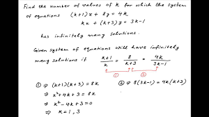 for how many values of k does the given system of equations have infinitely many solutions