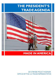 Agenda Office Presidents 2015 Trade Policy Agenda Affirms Commitment To