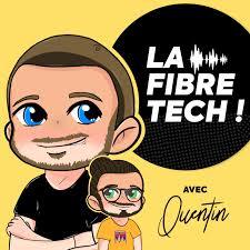 La Fibre Tech avec QUENTIN