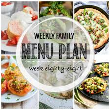 Family Meal Plans Weekly Family Meal Plan 88 Diary Of A Recipe Collector