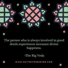 Rig Quote Cool Quote From The Rig Veda Maitreyi Paradigm
