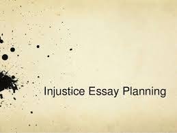 injustice essay examples