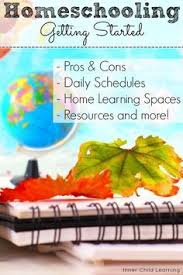 best homeschooling pros and cons ideas online getting started homeschooling homeschooling pros and conslearning