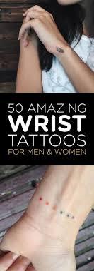 Feminine Wrist Tattoos Designs 50 Amazing Wrist Tattoos For Men Women Wrist Tattoos