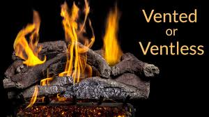how to choose the right gas logs vented or ventless gaslogguys com