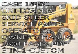 case 1845c skid steer loader service manual parts manual owners image is loading case 1845c skid steer loader service manual parts