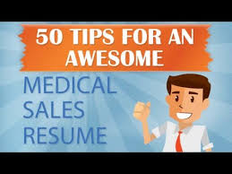 Medreps.com 50 Tips For An Awesome Medical Sales Resume Part 1 - Youtube