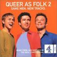 Queer as Folk 2 [UK Series Soundtrack]