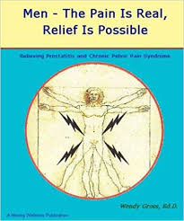 Men - The Pain Is Real, Relief Is Possible: Prostatitis / Relief of Chronic  Pelvic Pain Symptoms: Gross, Wendy, Shutz, Chuck: 9780965575522:  Amazon.com: Books