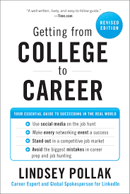 getting from college to career revised edition on now today