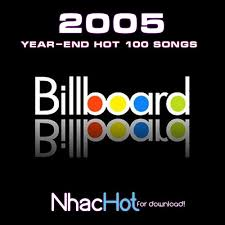 Billboard Year End Charts 2005 2005 Billboard Top 100 Rehoryfe83 Livejournal