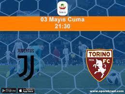 03.05.2019 Juventus vs Torino maçı Hangi Kanalda Saat Kaçta Yayınlanacak?