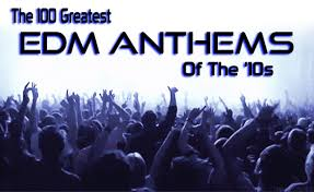 The 100 Greatest Edm Anthems Of The 2010s Spin