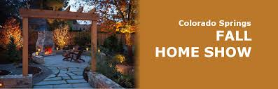 colorado springs fall home show colorado springs october 5 6 2019