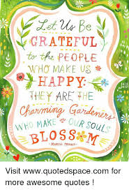 Quotes About Being Grateful Best De GRATEFUL To The PEOPLE WHO MAKE US HAPPY KATIE DAISY THEY ARE THE