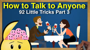 How To Talk To Anyone How To Talk To Anyone 92 Little Tricks By Leil Lowndes Part 3 Youtube