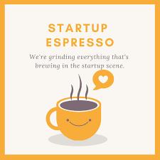 Startup Espresso