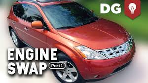 Everything Wrong With A Nissan Murano 3 5 Cvt V6 Swap Part 1