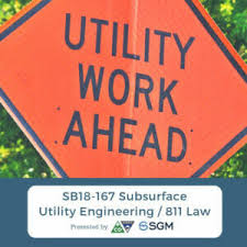 Sb18 167 Broad Changes To Subsurface Utility Engineering