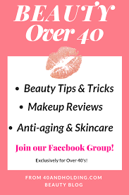 join our facebook group exclusively for over 40 beauty enthusiasts and share beauty tips makeup