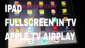 How to change iPad to fullscreen in tv with Apple tv AirPlay - YouTube