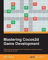 Mastering Cocos2d Game Development, Ogorek, Alex, eBook - Amazon.com