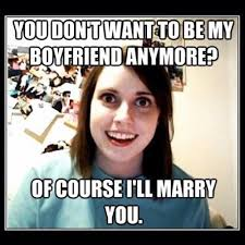 Psycho Girlfriend.... Too funny! on Pinterest | Crazy Girlfriend ... via Relatably.com