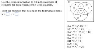 Elements Of A Venn Diagram Solved Use The Given Information To Fill In The Numbers O