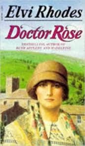 Doctor Rose: Rhodes, Elvi: 9780552126076: Amazon.com: Books