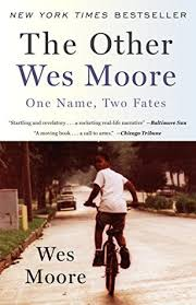the other wes moore one two fates by wes moore