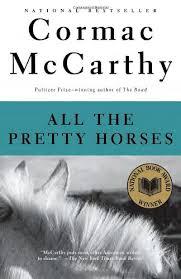 all the pretty horses essays gradesaver all the pretty horses cormac mccarthy