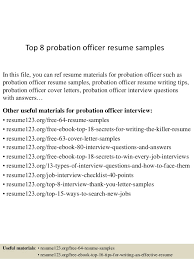 Top 8 probation officer resume samples In this file, you can ref resume  materials for ...