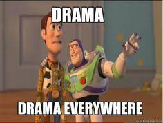 OMG NOT MORE DRAMA on Pinterest   Drama Quotes, Drama Queens and ... via Relatably.com