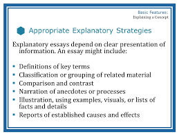 basic features of a concept explanation ppt video online  4 appropriate explanatory strategies basic features explaining a concept appropriate explanatory strategies explanatory essays