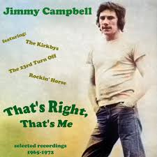 Nothing's Going to Happen: Jimmy Campbell - That's Right, That's Me