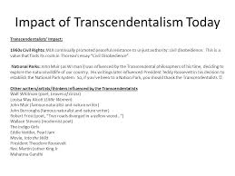 r ticism transcendentalism shifting the focus to the  impact of transcendentalism today