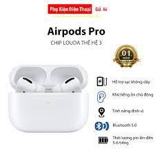 Tai Nghe Airpods Pro 3 / Tai Nghe Airpods Pro Thế hệ 3 Chip 1562A Louda  Hồng Ngoại - Âm Thanh Vòm - Chống Ồn - Xuyên âm - Tai nghe Bluetooth nhét  Tai