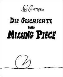 The Missing Piece Shel Silverstein Die Geschichte Vom Missing Piece Cartoons Amazon De Shel
