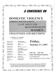 a conference on domestic violence irwgs oral history 1997 a conference on domestic violence among south asian east asian and arab immigrant women