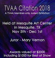 Texas Visual Arts Association Citation 2018 Closing Reception Dec