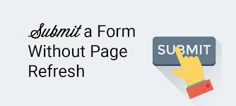 Submit Form How To Submit A Form Without Page Refresh In Wordpress