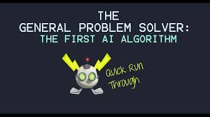statistics problem solver cv laura man the general problem solver  the general problem solver algorithm the first ai algorithm run the general problem solver algorithm the