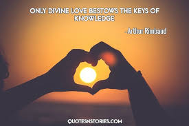 Divine Love Quotes Simple Only Divine Love Bestows The Keys Of Knowledge QuotesNStories